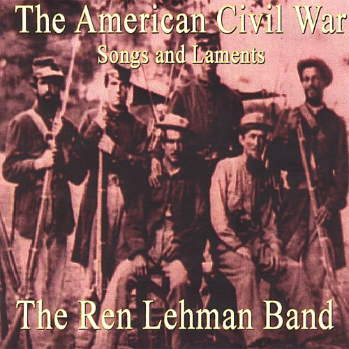 The American Civil War: Songs and Laments