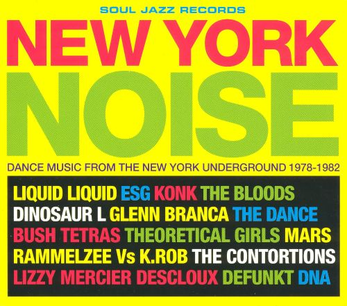 New york noise dance music from the new york underground for 1988 dance hits