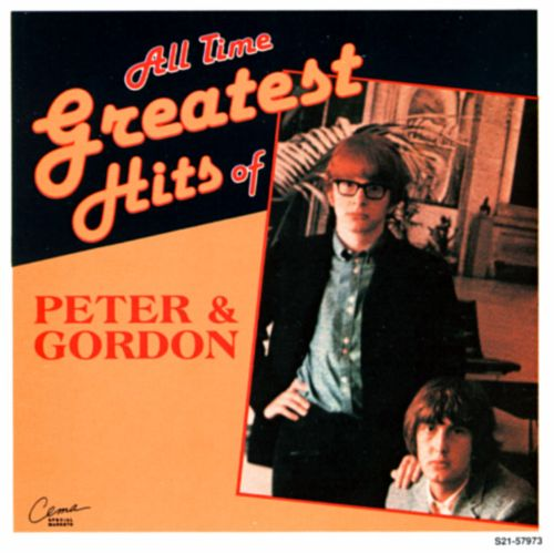 All Time Greatest Hits of Peter & Gordon