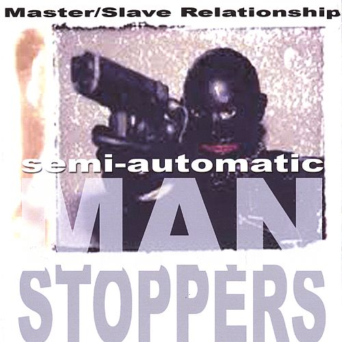 Semi-Automatic Manstoppers