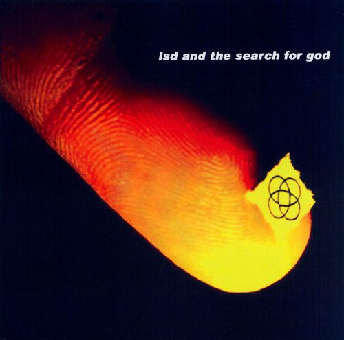 LSD and the Search for God - LSD and the Search for God (2007)