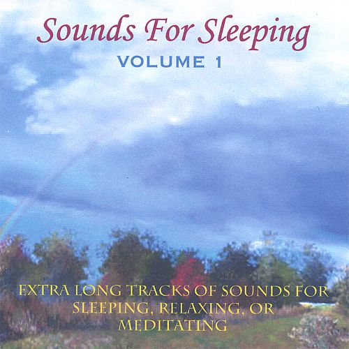 Sounds for Sleeping, Vol. 1