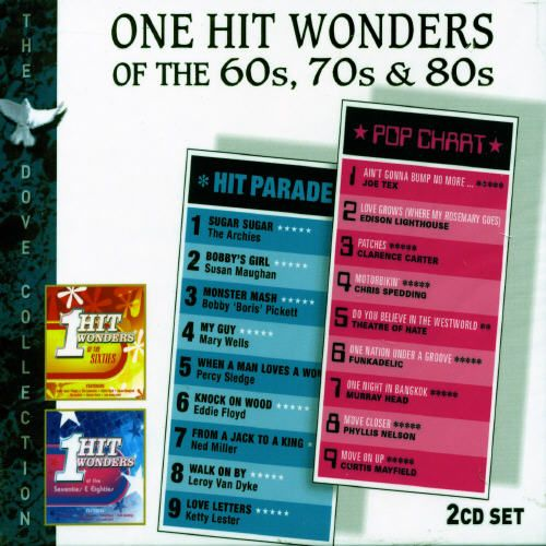 One Hit Wonders of the 60's 70's and 80's