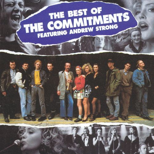 The Best Of The Commitments The Commitments Songs Reviews Credits Allmusic