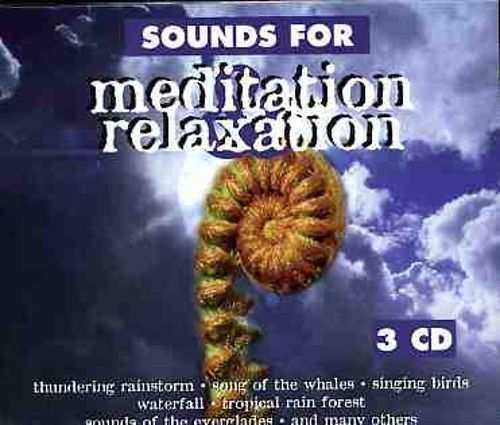 Sounds for Meditation and Relaxation