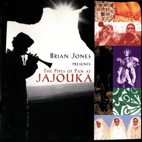 Brian Jones Presents: The Pipes of Pan at Jajouka