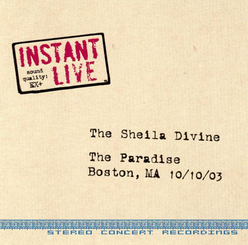 Instant Live: The Paradise - Boston, MA, 10/10/03