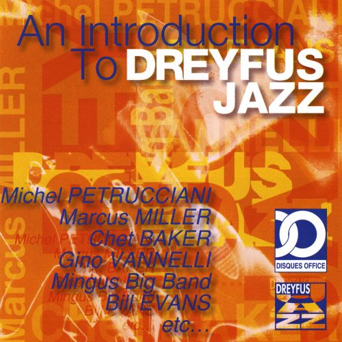 An Introduction to Dreyfus Jazz