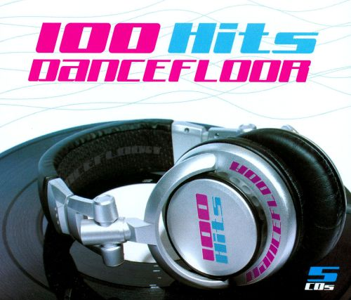 100 hits dancefloor various artists songs reviews