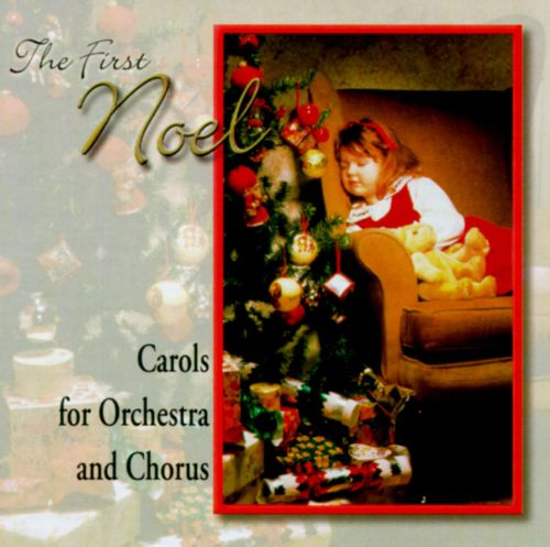 The Greatest Songs of Christmas: The First Noel