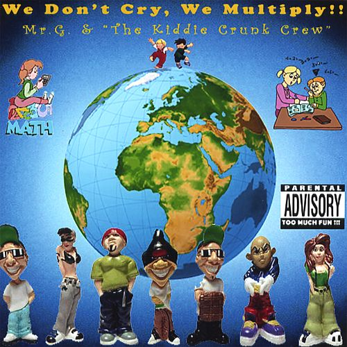 We Don't Cry, We Multiply