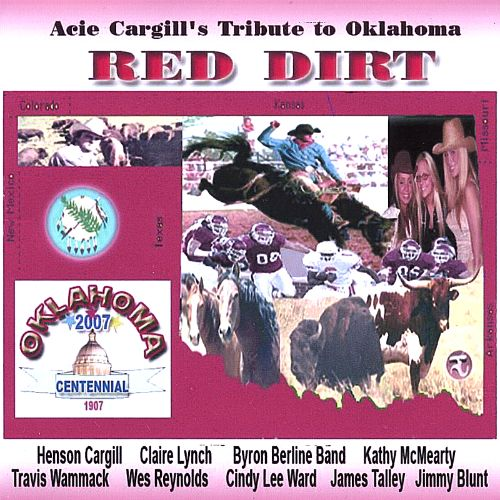 Acie Cargill's Tribute to Oklahoma: Red Dirt