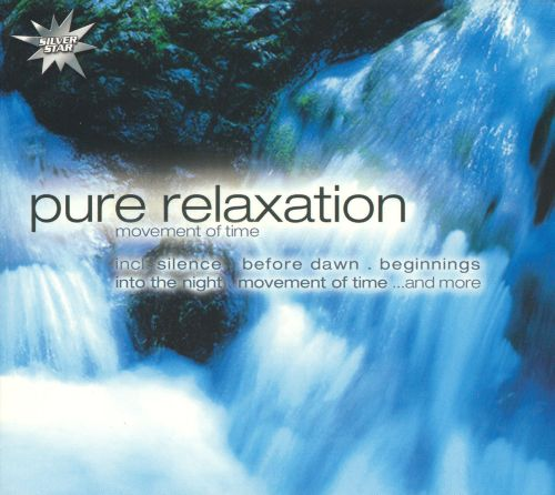 Pure Relaxation: Movement of Time