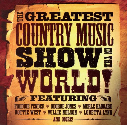 Greatest Country Music Show in the World!