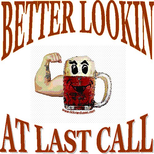 Better Lookin' at Last Call