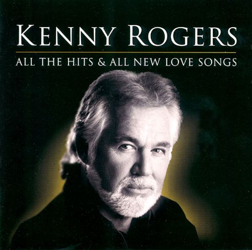All The Hits & All New Love Songs - Kenny Rogers