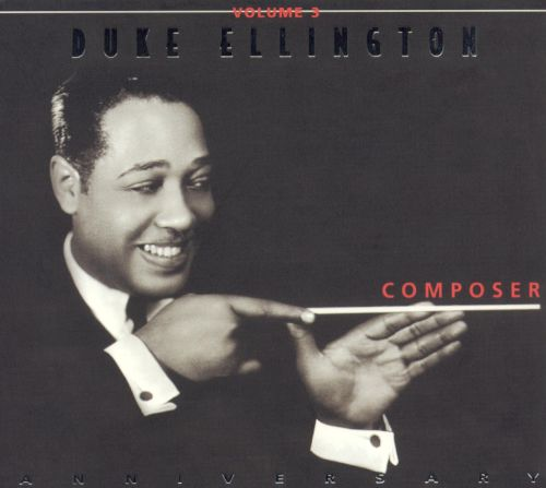 Duke Ellington, Vol. 3: Composer
