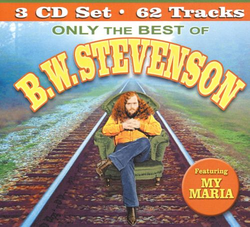Only the Best of B.W. Stevenson