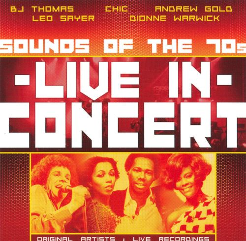 Live in Concert: Sounds of the 70's
