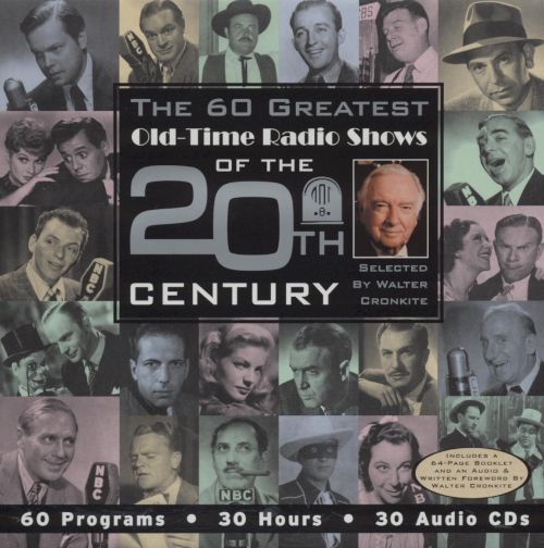 The 60 Greatest Old-Time Radio Shows of the 20th Century
