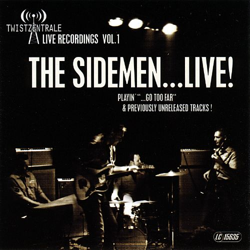 Twistzentrale Live Recordings Vol. 1: The Sidemen...Live!