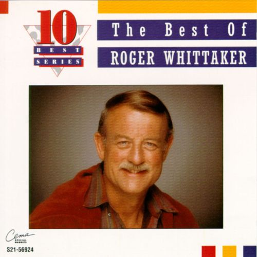 The Best of Roger Whittaker [Cema]