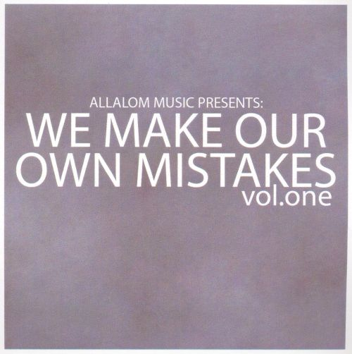 We Make Our Own Mistakes, Vol. 1