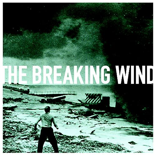 The Breaking Wind
