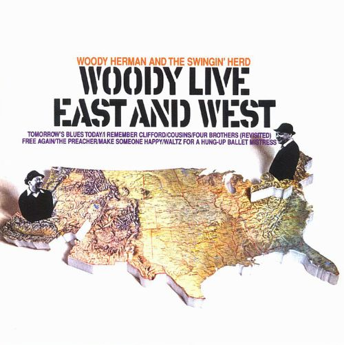 Woody Live: East and West