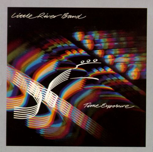 Little River Band Greatest Hits Little River Band: Time Exposure - Little River Band
