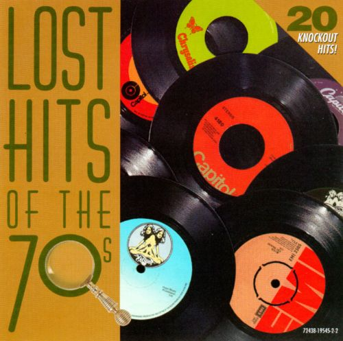 Lost Hits of the 70's - Various Artists | Songs, Reviews ...
