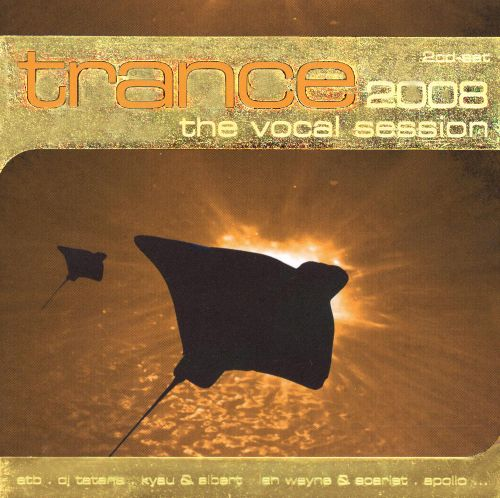 Trance 2008: The Vocal Session
