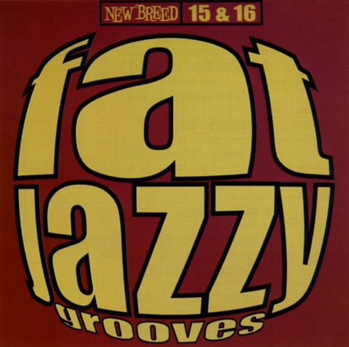 Fat Jazzy Grooves, Vols. 15-16