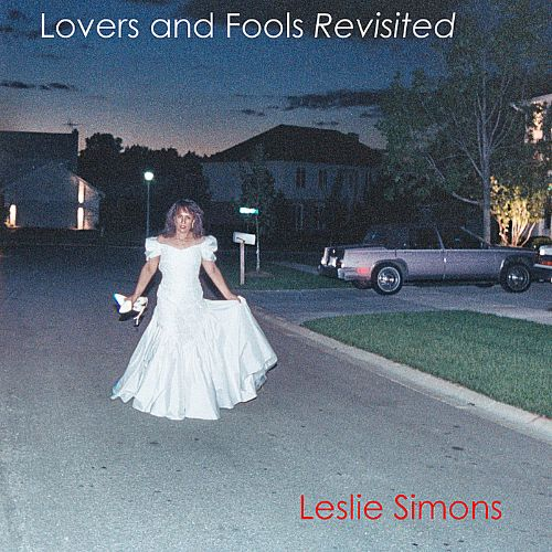Lovers and Fools Revisited