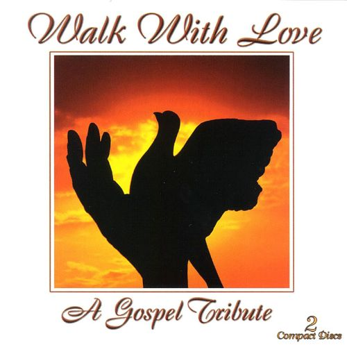 Walk with Love [2000 2 Disc]