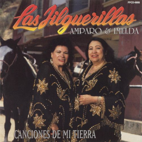Canciones de Mi Tierra - Las Jilguerillas | Songs, Reviews