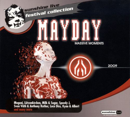 Mayday 2009: Reflect Yourself