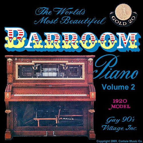 The World's Most Beautiful Barroom Piano, Vol. 2