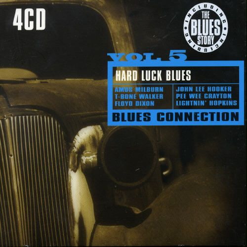 Blues Connection, Vol. 5: Hard Luck Blues