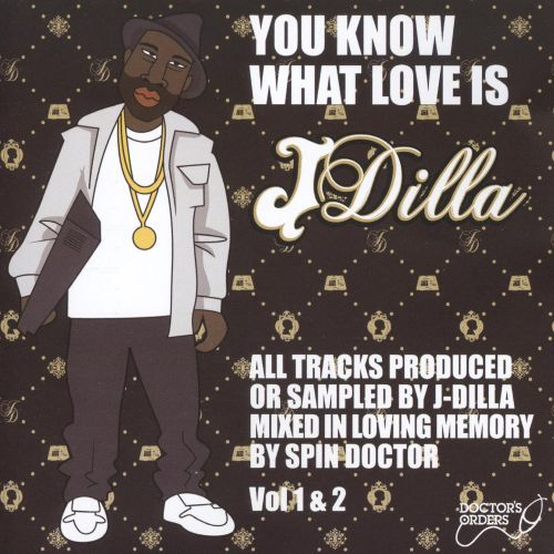 You Know What Love Is: A J Dilla Tribute