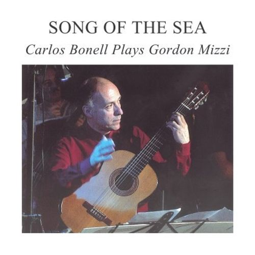 Song of the Sea: Carlos Bonell Plays Gordon Mizzi