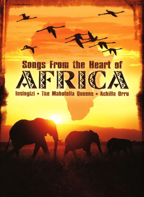 Songs From the Heart of Africa