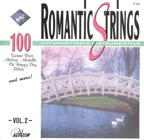 Romantic Strings, Vol. 2