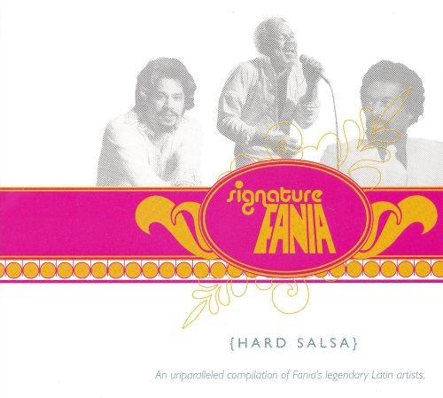 Fania Signature, Vol. IV - Hard Salsa