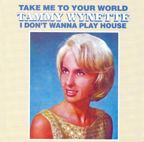 Take Me to Your World/I Don't Wanna Play House