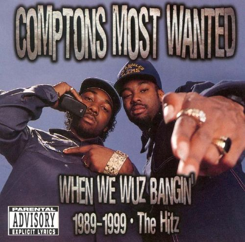 When We Wuz Bangin' 1989-1999: The Hitz