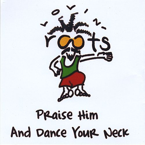 Dance Your Neck and Praise Him
