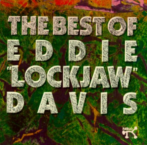 The Best of Eddie Lockjaw Davis [Pablo]