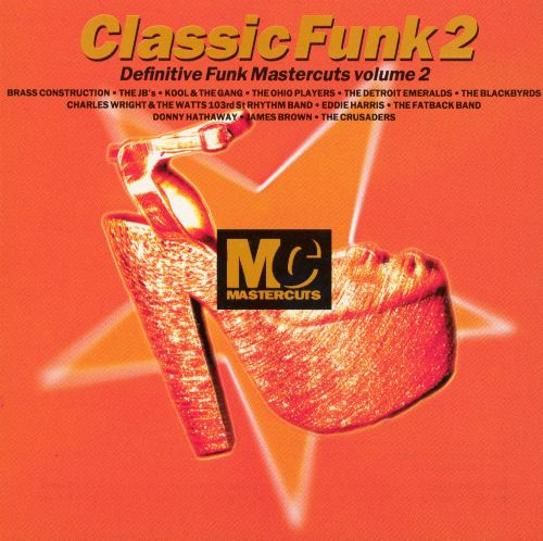 Classic funk mastercuts vol 2 various artists songs for Classic house mastercuts vol 3