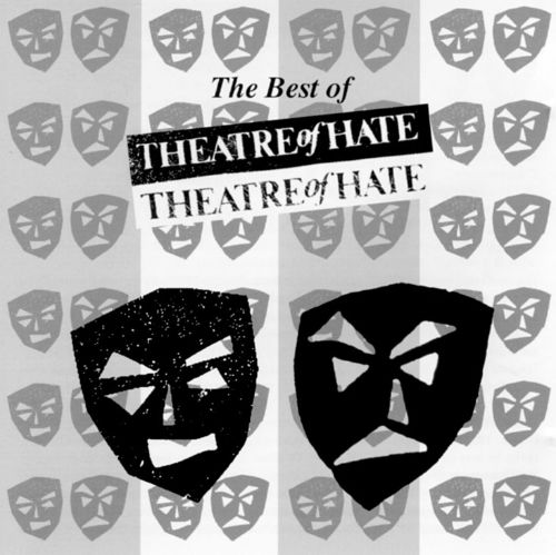 Best of Theatre of Hate [Castle]